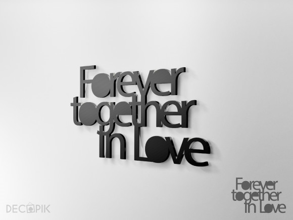 Napis - Forever together in Love