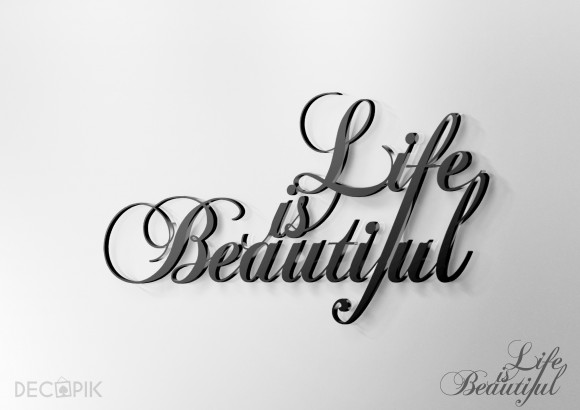 Napis 3D - Life is Beautiful